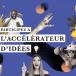 Accélérateur d'idées : lancement de la 2ème saison du programme d'intraprenariat Radio France