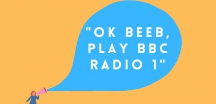 «Ok Beeb, play BBC Radio One»